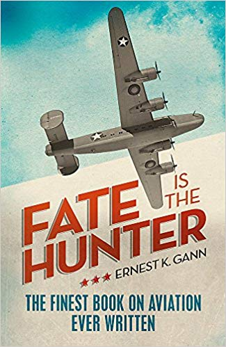 Fate is the Hunter Ernest Gann